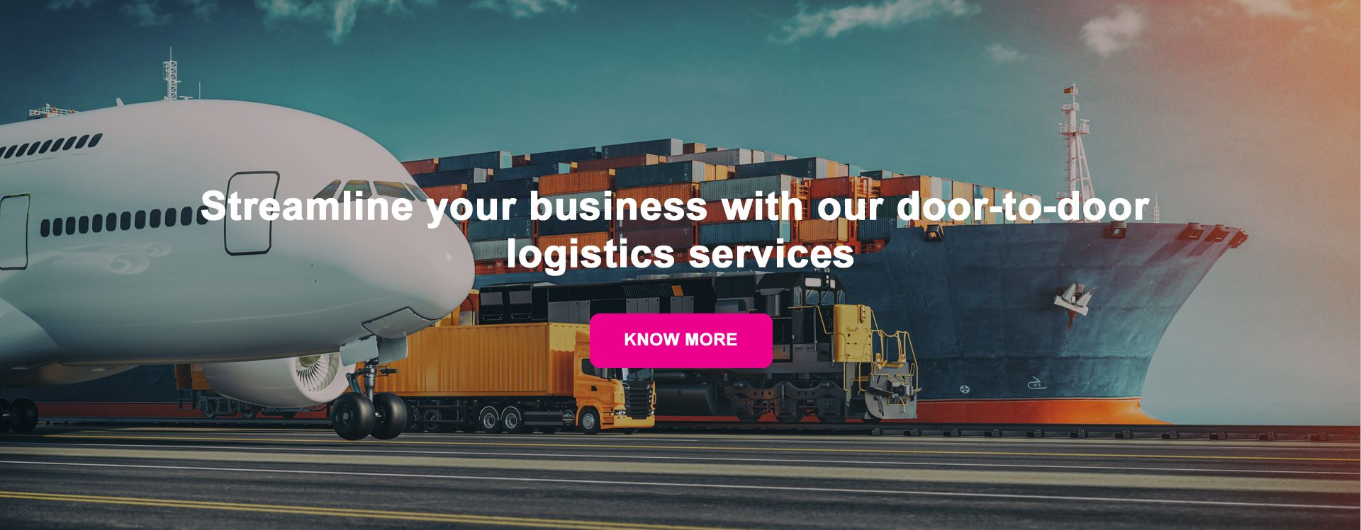 Steamline your business with our door-to-door logistics services